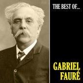 The Best of Fauré de Gabriel Fauré