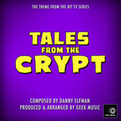 Tales From The Crypt - Main Theme by Geek Music