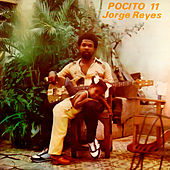 Pocito 11 (Remasterizado) de Jorge Reyes