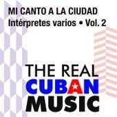 Mi canto a la ciudad, Vol. II (Remasterizado) de Various Artists