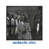 Barbarito Diez y su Orquesta (Remasterizado) de Barbarito Diez y su Orquesta