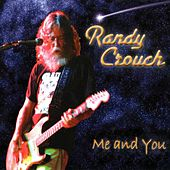 Me & You by Randy Crouch
