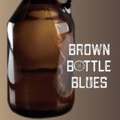Brown Bottle Blues de Clint Daniels