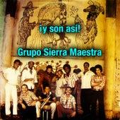 Y son así (Remasterizado) de Grupo Sierra Maestra