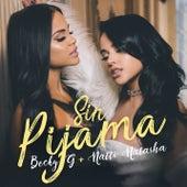 Sin Pijama de Becky G & Natti Natasha