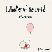 Lullabies of the World (Piano Solo) de Various Artists