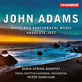 John Adams: Absolute Jest & Naive and Sentimental Music by Various Artists