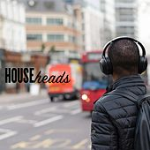 Househeads von Various Artists