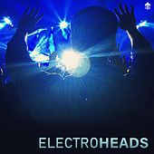 Electroheads by Various Artists