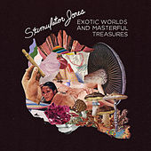 Exotic Worlds and Masterful Treasures de Stimulator Jones