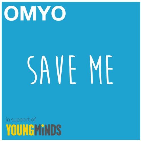 Save Me by Omyo