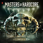 Masters Of Hardcore Chapter XL - Tournament Of Tyrants van Various Artists