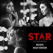 "Believe (Noah Version / From ""Star"" Season 2 Soundtrack) by Star Cast"