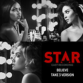 Believe (Take 3 Version) by Star Cast