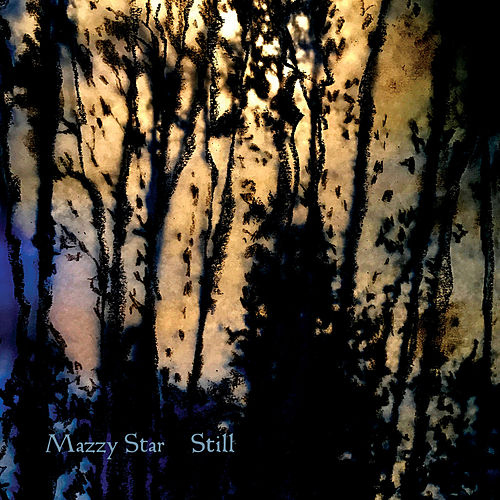 Quiet, The Winter Harbor by Mazzy Star