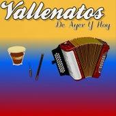 Vallenatos De Ayer Y Hoy de Various Artists