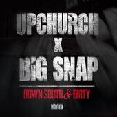 Down South & Dirty de Big Snap