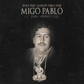 Migo Pablo (feat. Migos) di Hoodrich Pablo Juan