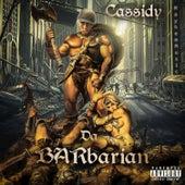 Da BARbarian von Cassidy