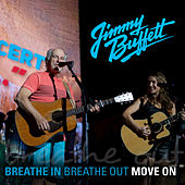 Breathe In, Breathe Out, Move On de Jimmy Buffett