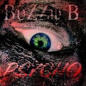 Psycho by Buzzy B