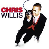 Chris Willis by Chris Willis