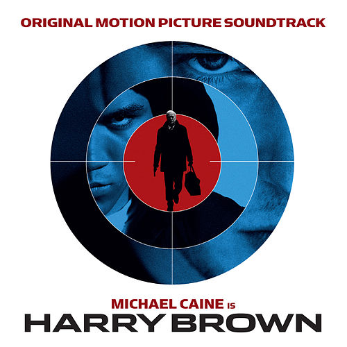 Harry Brown: Original Motion Picture Soundtrack by Various Artists