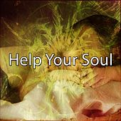 Help Your Soul de Best Relaxing SPA Music