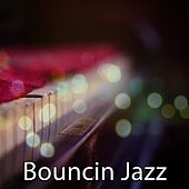 Bouncin Jazz by Chillout Lounge