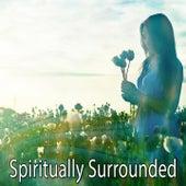 Spiritually Surrounded von Entspannungsmusik