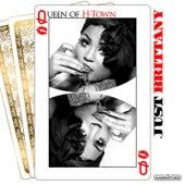 Queen of H-Town de Just Brittany