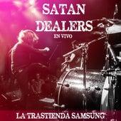 En vivo en La Trastienda Samsung de Satan Dealers