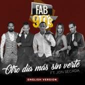 Otro Día Más Sin Verte (English Version) de Fabulosos 90's