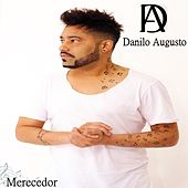 Merecedor de Danilo Augusto
