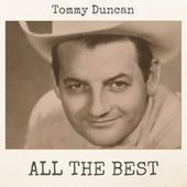 All the Best by Tommy Duncan