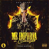 Me Importa un Carajo by Bad Bunny