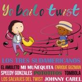 Yo Bailo Twist by Various Artists