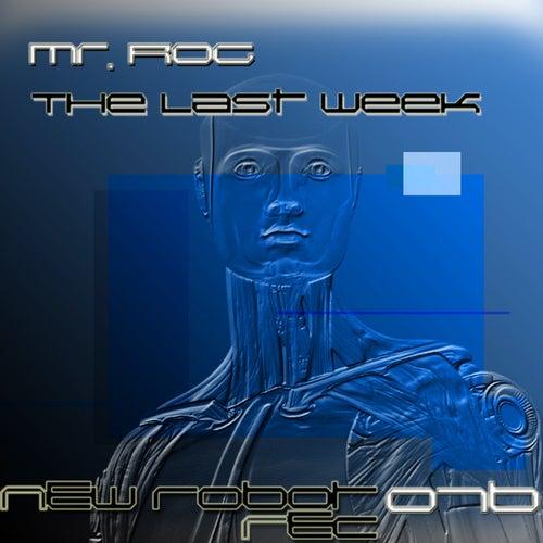The Last Week - Single by Mr.Rog