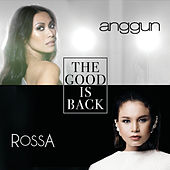 The Good Is Back by Anggun