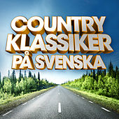 Countryklassiker på svenska de Various Artists