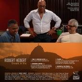 Dream in Rio by Robert Hebert