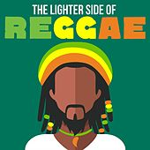 The Lighter Side of Reggae by Various Artists
