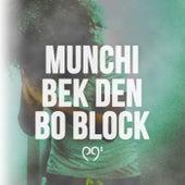 Bek Den Bo Block de Munchi