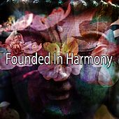 Founded In Harmony von Massage Therapy Music