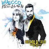 Mirando al cielo (feat. Rozalén) (X Aniversario) de Huecco