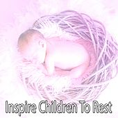Inspire Children To Rest de White Noise Babies
