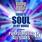 There is Soul in My House - Purple Music All Stars, Vol. 15 de Various Artists