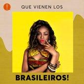 Que vienen los Brasileiros! de Various Artists