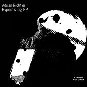 Hypnotizing EP by Adrian Richter