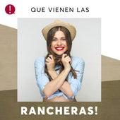 Que vienen las Rancheras! de Various Artists